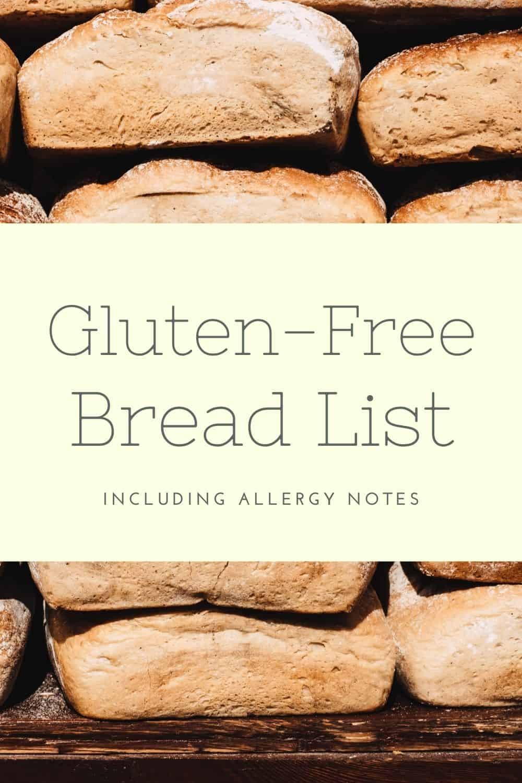Gluten-Free Bread List