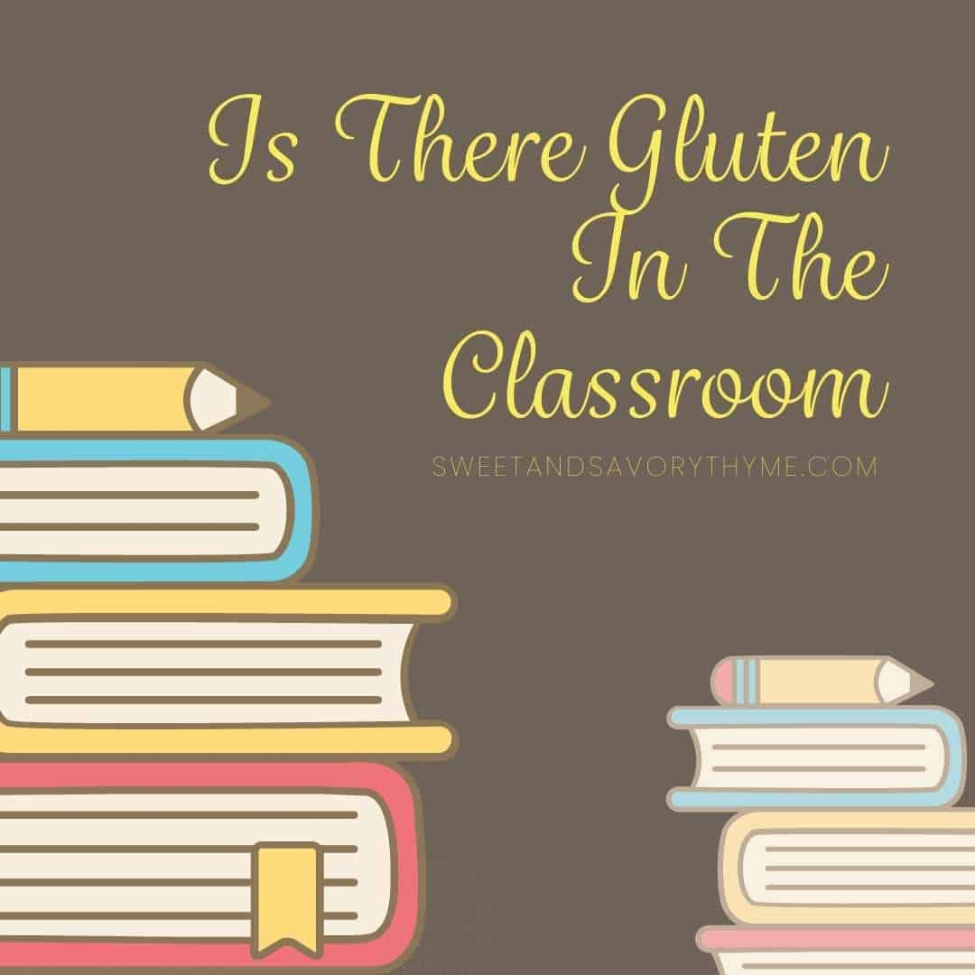 a pile of books and the text is there gluten in the classroom